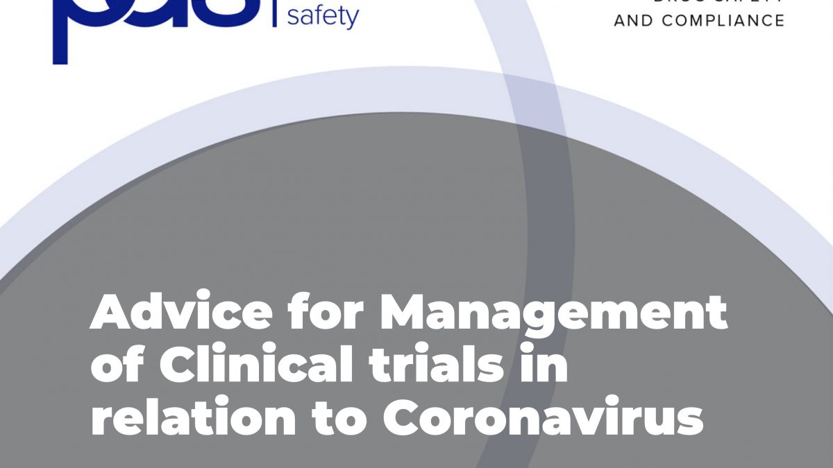 Advice for Management of Clinical trials in relation to Coronavirus